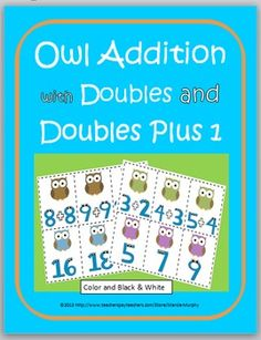 Owl Addition with Doubles and Doubles Plus 1 Matching Activities with Recording Sheets (Color and B+W) de mathématiqu, teach grandkid, debbi diller, math activ, second grade, 2nd grade