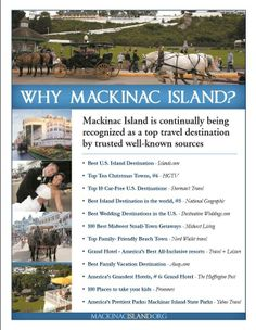 Mackinac Island is continually being recognized as a top travel destination by well known travel professionals!