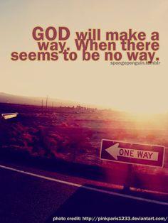 God will make a way!