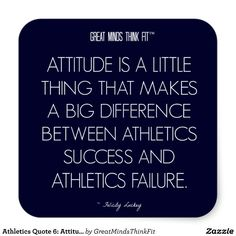 #Athletics #Quote 6: Attitude for Success #Sticker