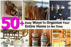 50 easy ways to organize your entire home in no time