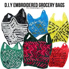Embroidered grocery bags by Josh Blackwell.  I'm sure with a couple attempts I could pull this off? Maybe?