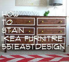 551 east furniture design: Ikea Dresser Hack: How to stain IKEA furniture