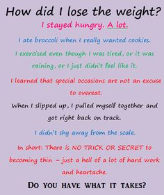 truth hurts, remember this, loose weight, diet, weight loss