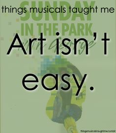 """""""Things Musicals Taught Me"""""""