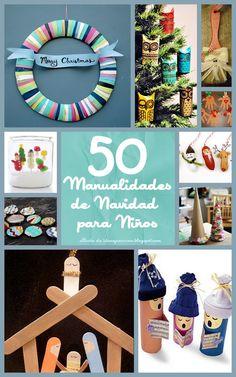 LLUVIA DE IDEAS: Más de 50 manualidades de Navidad para niños y niñas /kids crafts