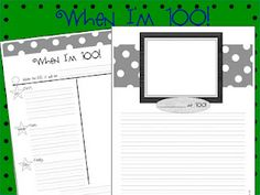 When I'm 100 - 100th Day - Writing Activity FREEBIE