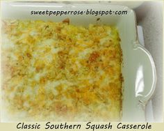 SweetPepperRose: Classic Southern Squash Casserole