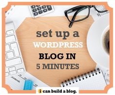 Create A WordPress Blog in 5 Minutes – How to Build a Blog