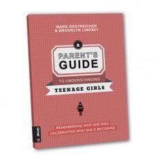 A Parent's Guide to Understanding Teenage Girls
