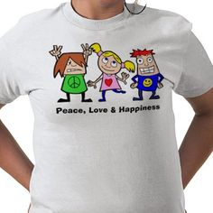 Peace Love and Happiness Shirt from http://www.zazzle.com/smiley+face+clothing