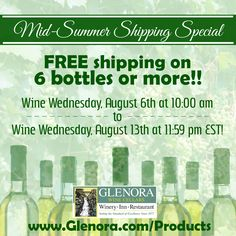 """""""Mid-Summer Shipping Special"""" Free shipping on 6 bottles or more starting Wednesday, August 6th at 10:00 am until Wednesday, August 13th at 11:59 pm EST! View our products at www.glenora.com/products!  #glenorawine #wine #senecalake #fingerlakes"""