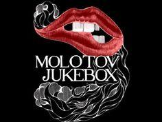 Molotov Jukebox - Before I Go