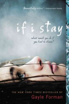 If I Stay by Gayle Forman.  Click the cover image to check out or request the bestsellers kindle.