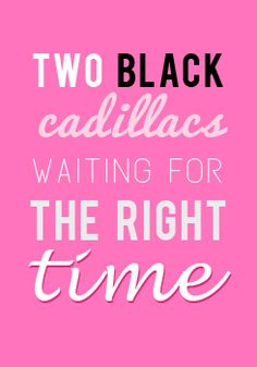 Blown Away CD- Two Black Cadillacs lyrics