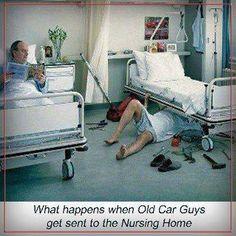 #old #car #guy #funny #humor #nursinghome #retire #retirement