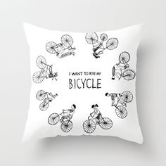 I Want to Ride my Bicycle Throw Pillow by Holly Fisher@SpenceCreative - $20.00