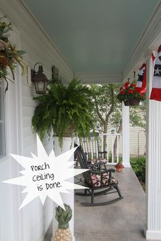 Haint Blue Porch Ceiling--- pin and learn why all southern porches have haint blue ceiling!!