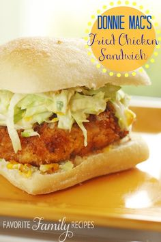 So sad this place is gone but so glad I have this recipe to remember it by!!  Donnie Mac's Fried Chicken Sandwich from FavFamilyRecipes.com #friedchickensandwich #chicken