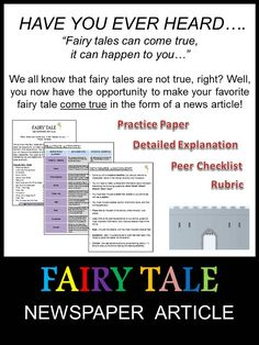 Have your students bring a popular fairy tale to life while at the same time, learning the proper format of a newspaper article.  This assignment includes EVERYTHING you would need to get your students started including a brainstorm sheet, practice paper, template and rubric!