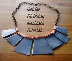 tutorials, birthday necklac, sheet metal, birthdays, golden birthday, necklac tutori, necklaces, jewelri, diy necklac