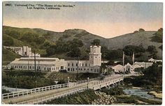 History of North Hollywood Universal City via @ San Fernando Valley Relics