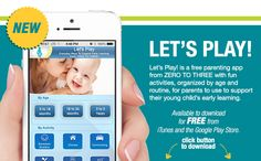 Do you know about this App? Let's Play - A free parenting app from ZERO TO THREE