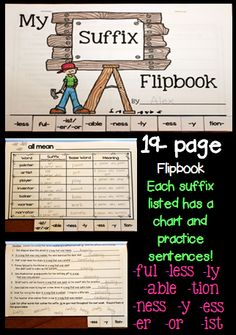 Suffixes Flipbook-  For each suffix, students break down words on one page, and build words on the next page.  $