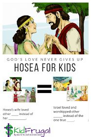 Kidfrugal: His Love Never Gives Up - Hosea for Kids