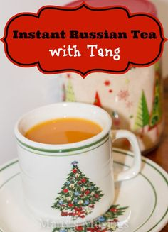 Instant Russian Tea with Tang from Marty's Musings