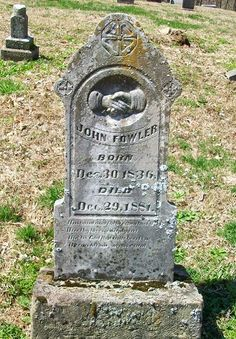 Tombstone Tuesday - Fowler #genealogy #familyhistory
