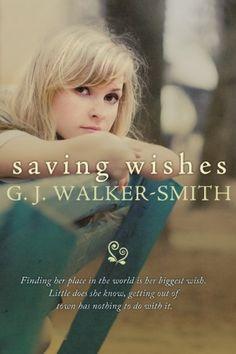 Saving Wishes (The Wishes Series #1) by GJ Walker-Smith, http://www.amazon.com/dp/B00BEJC9E6/ref=cm_sw_r_pi_dp_eOEttb1MX2ZHX