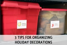 3 Tips for Organizing Holiday Decorations from simplify101.com