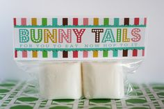 Bunny Tails!