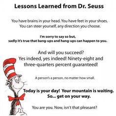 Dr. Seuss Lessons Learned Quotes Art print by SheliciousBling for $5.00
