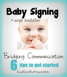 Baby and Toddler Signing: Bridging Communication #specialneed #parening #education #ece #earlyed
