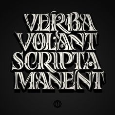 Verba Volant, Scripta Manent on Behance
