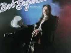 Accompany Me- Bob Seger