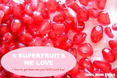 Easy Superfruit lunch ideas for school: mangoes, avocado, pomegranates and more.