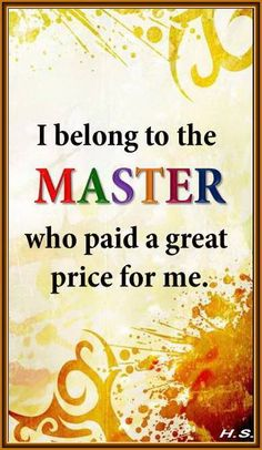 The Lord my Master....