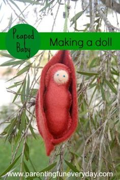 making a doll - felt peapod baby