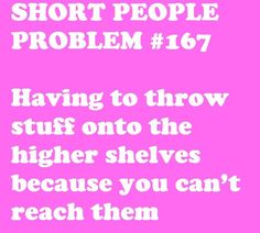 short people problems, short girl problems