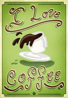 I love coffee via Carol's Country Sunshine on Facebook