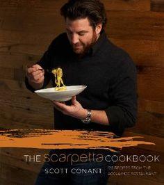 The Scarpetta Cookbook: Scott Conant