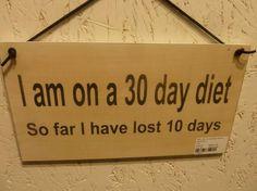 I'm on diet!