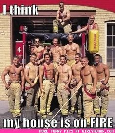 I Think...My House Is On FIRE!!