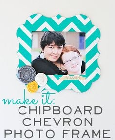 Make it: Chipboard Cheveron Frame