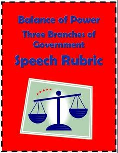 FREE Powers of Government Branches: Speech Rubric~ Formattable WORD documents include a parent letter and one-page rubric.  Introduce and evaluate student speeches about the balance of powers among the judicial, executive, and legislative branches. Students easily understand how their preparation, 1-to-3 minute speech, and presentation will be evaluated.  Easy-to-use check list assesses student's effort, content, and delivery.  #government