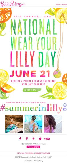 """In this email, Lilly Pulitzer embedded their latest summertime Instagram photos with #summerinlilly, promoting """"National Wear Your Lilly Day."""" #emailmarketing #socialmedia #retail #realtime"""