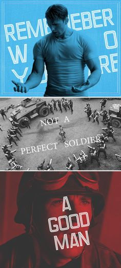 Captain America: Remember who you are. Not a good soldier. A good man.